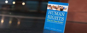 True Human Rights, The Book.